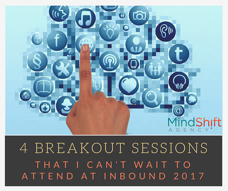 4 Breakout Sessions That I Can't Wait To Attend at Inbound 2017.png